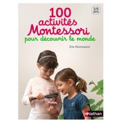 100 Activités Montessori Le monde