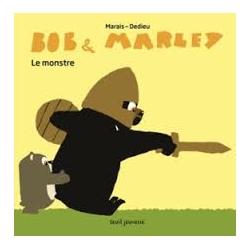 Bob et Marley Le monstre