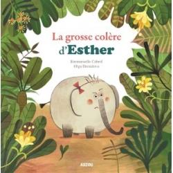 Mes p'tits albums - La grosse colère d'Esther