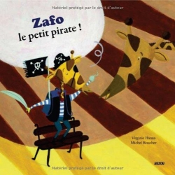 Mes p'tits albums - Zafo le petit pirate !