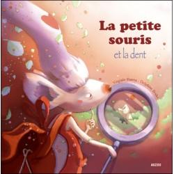 Mes p'tits albums - La petite souris et la dent