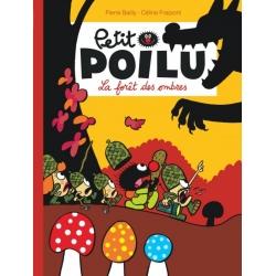 Petit Poilu - La forêt des ombres
