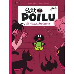 Petit Poilu - La maison brouillard