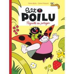 Petit Poilu - Pagaille au potager