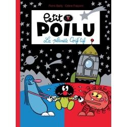 Petit Poilu - La planète coif'tif