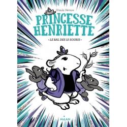 Princesse Henriette - Le bal des 12 souris (T2)