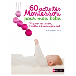 60 activites Montessori pour mon bébé
