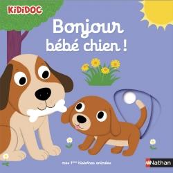 Kididoc - Bonjour bébé chien !