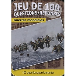 Jeu de 100 questions - guerres mondiales
