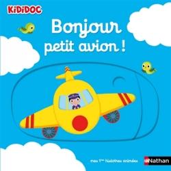 Kididoc - Bonjour petit avion !