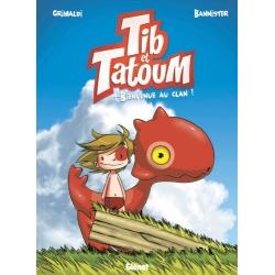 Tib et Tatoum - T.1 Bienvenue au clan !