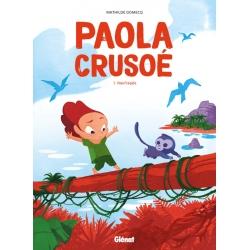Paola Crusoé - T.1 Naufragée