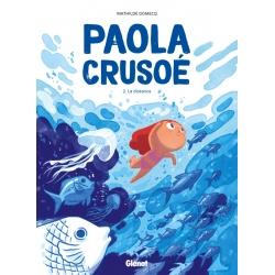 Paola Crusoé - T.2 La distance