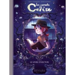 Les carnets de Cerise - T.2 Le livre d'Hector